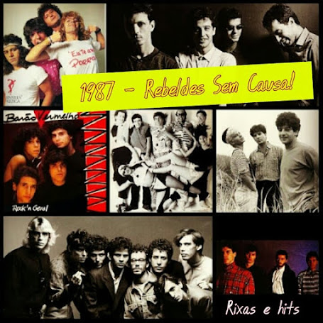 1987 - Eu me amo! Rebeldes sem causa