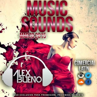 Music Sounds Marzo 2015 - AlexBueno