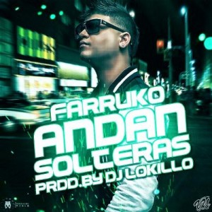 Farruko - Andan Solteras