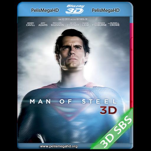 EL HOMBRE DE ACERO (2013) 3D SBS 1080P HD MKV ESPAÑOL LATINO