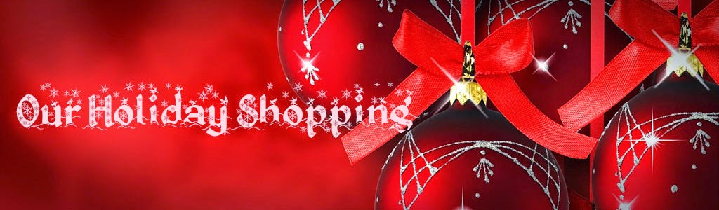 Our Holiday Shopping