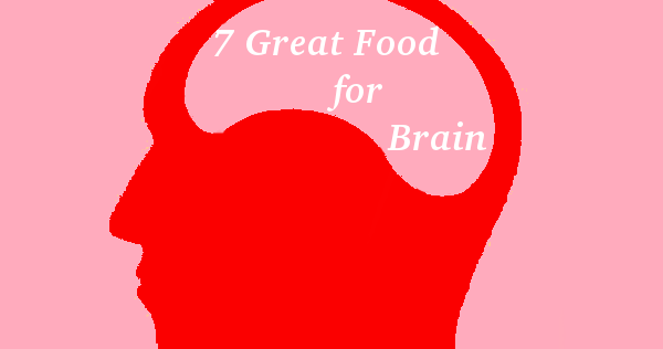 7 Great Food for Brain