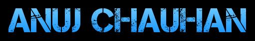 Anuj Chauhan - Web Technology Expert