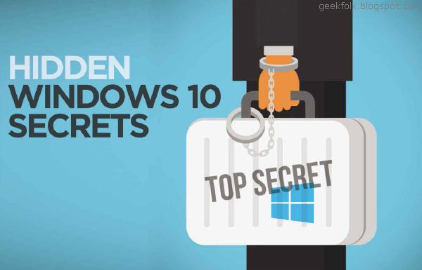 Hidden Windows 10 Secrets