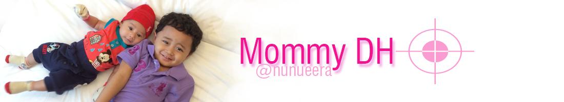 Nunu Eera | Mommy DH