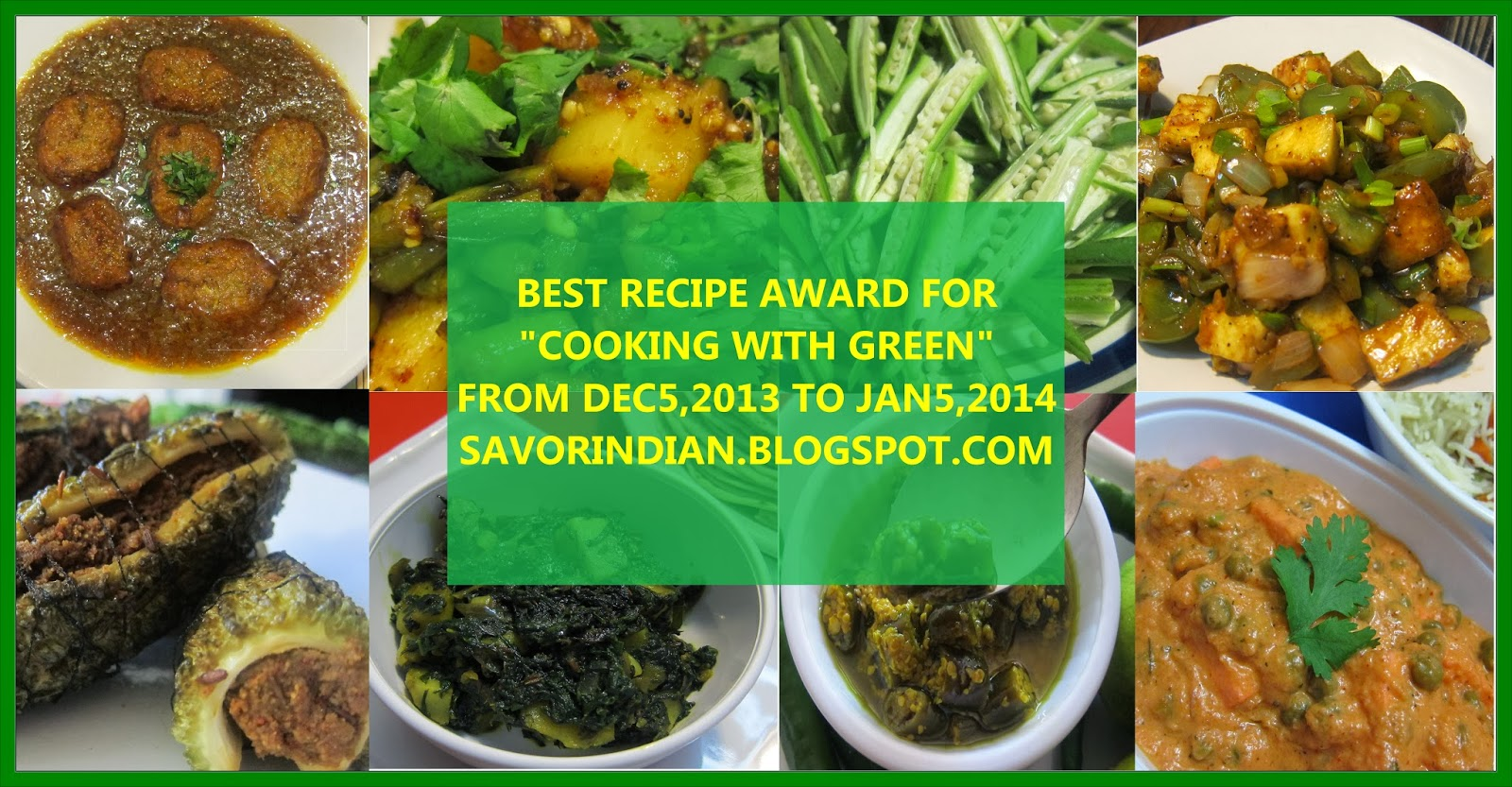 http://savorindian.blogspot.com/2014/01/cooking-with-green-winners-announcement.html?showComment=1389493226395#c8271570165696450481