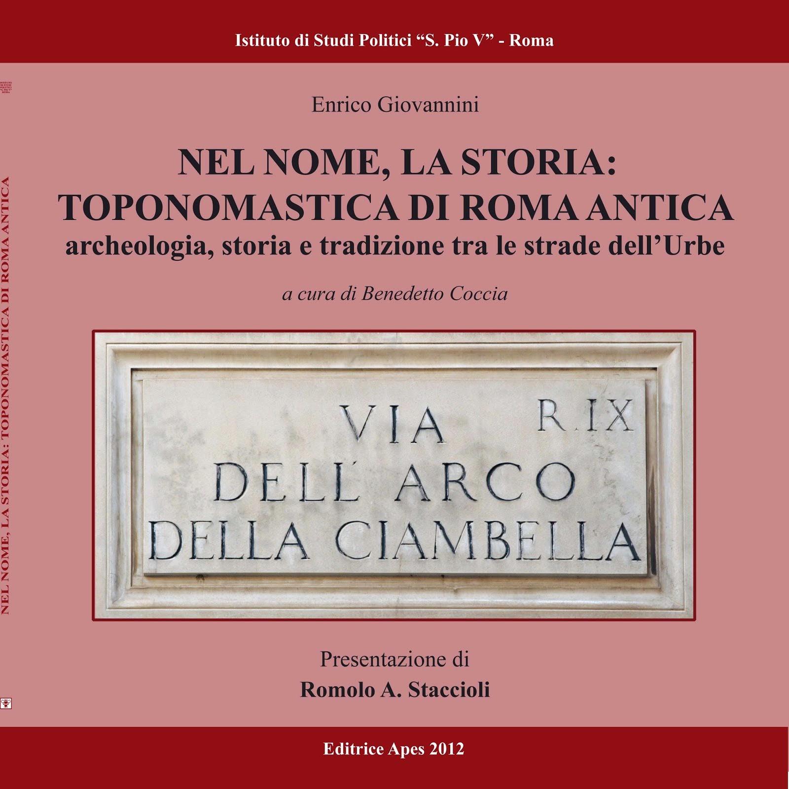 Nel nome, la storia, toponomastica di Roma antica