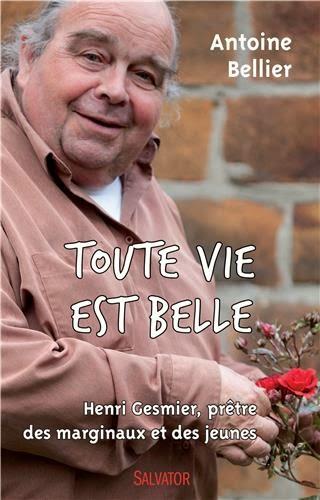 http://leden-des-reves.blogspot.fr/2014/10/toute-vie-est-belle-henri-gesmier.html