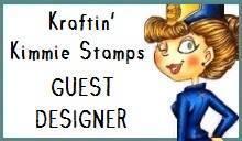 Kraftin Kimmie Guest Designer!!!
