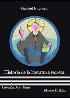 https://www.edicionesenhuida.es/producto/historia-de-la-literatura-secreta/