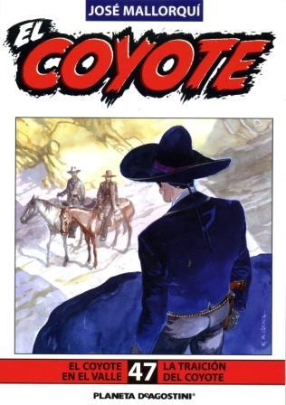 El Coyote de Jose Mallorquí: Novela 94 - La traición del Coyote