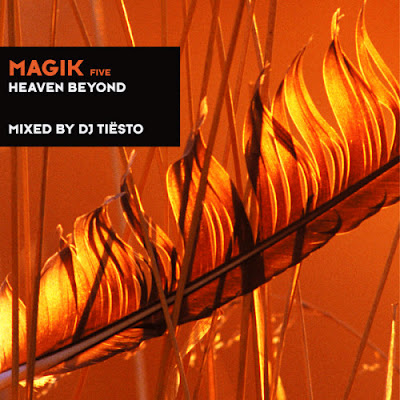 Magik_Five_Heaven_Beyond_ By_DJ Tiesto_2012
