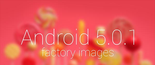 Download & Install Android 5.0.1 Lollipop On Nexus 7, Nexus 9 & Nexus 10