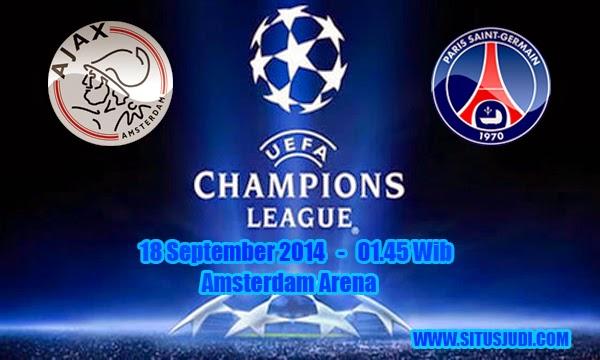Perkiraan Partai Pertama Grup F Champions League 2014/2015 Antara Ajax Melawan Paris Saint Germain