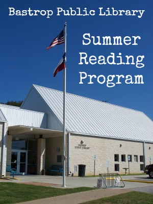 Bastrop Public Library Summer Reading Program 2013