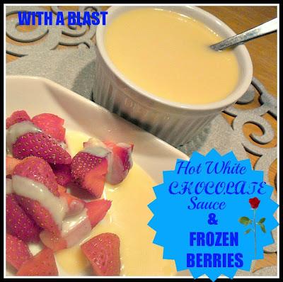 Hot White Chocolate Sauce & Frozen Berries