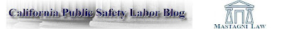 California Public Safety Labor Blog