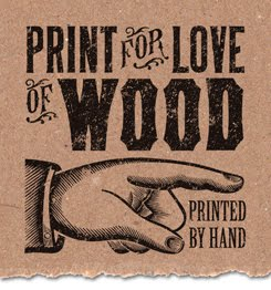 print for love of wood letterpress