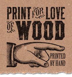 print for love of wood letterpress