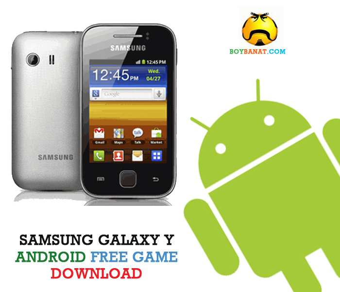 android free games download for galaxy y