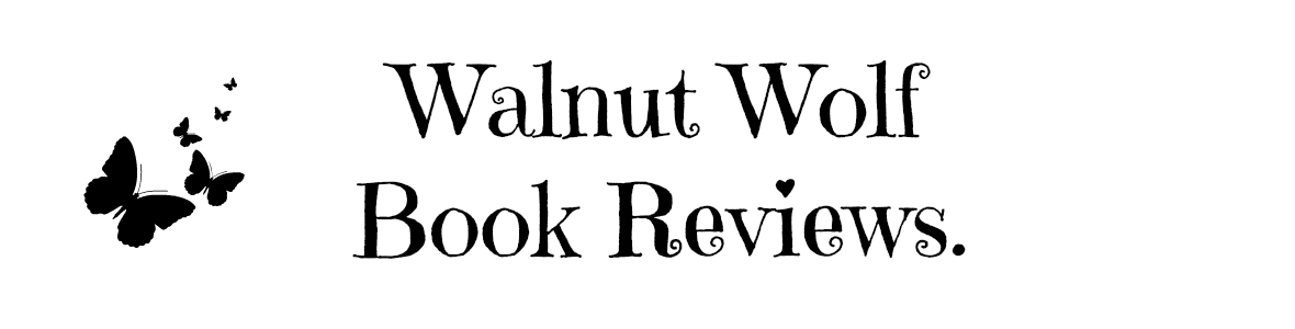 WALNUT WOLF BOOK REVIEWS.