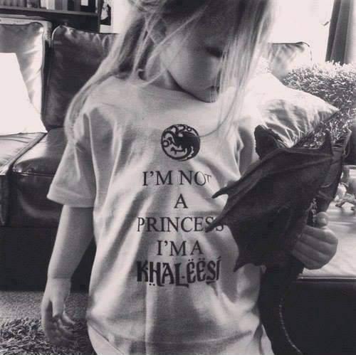 no soy una princesa soy una khaleesi - Juego de Tronos en los siete reinos