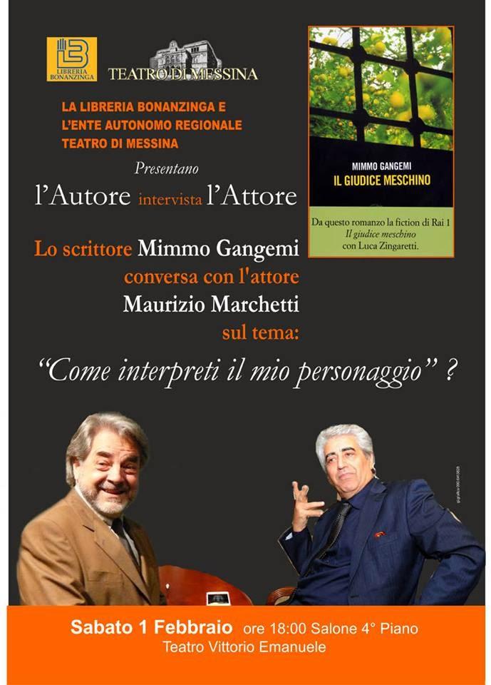 """""""IL GIUDICE MESCHINO"""" DI MIMMO GANGEMI CON MAURIZIO MARCHETTI"""