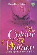 toko buku rahma: buku THE COLOUR OF WOMEN, pengarang ramadhan hafizh, penerbit amzah