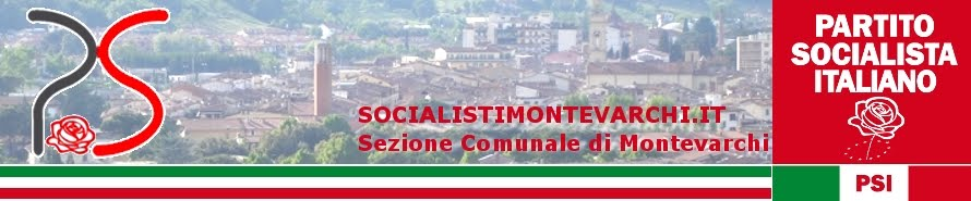 Partito Socialista Italiano - Sezione di Montevarchi (AR)