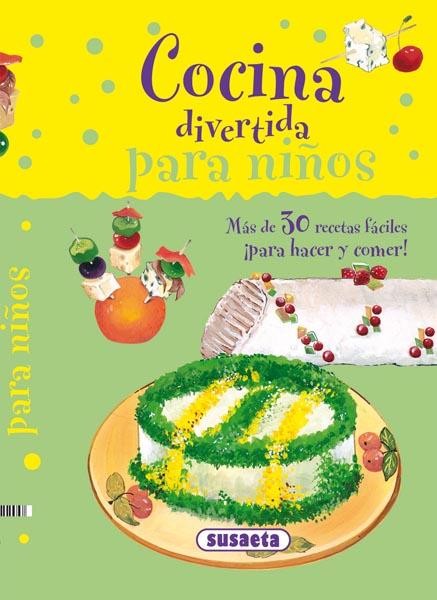 Leer te lleva a un mundo m gico cocina divertida para ni os for Cocina divertida para ninos