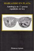 Hablando en plata. Antología de 17 poetas españoles de hoy