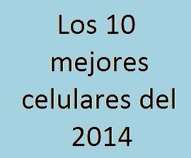 Celulares, Mejores, 10, 2014, Tecnología
