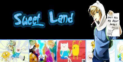 -Sweet Land