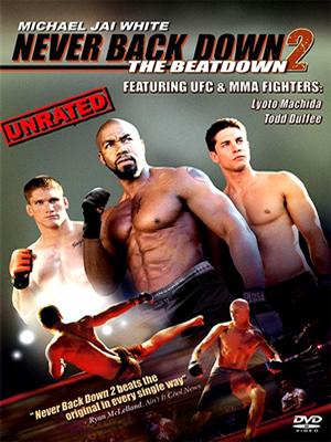 Never back down 2: The beatdown (Rompiendo las reglas 2) (Rendirse jamás 2)(2011) Español Latino