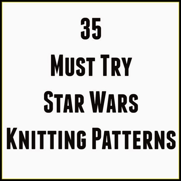 And She Games...: Star Wars Knitting Patterns