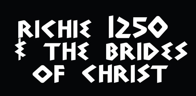 RICHIE1250 & THE BRIDES OF CHRIST