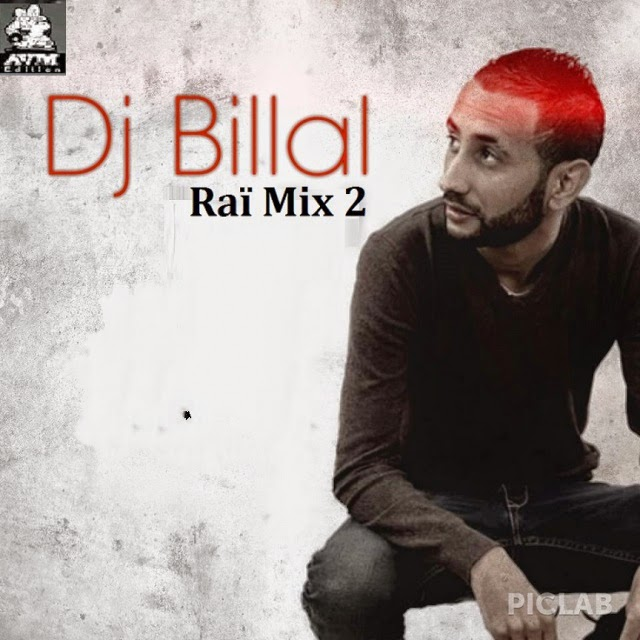 Dj Billal-Rai Mix 2 2014