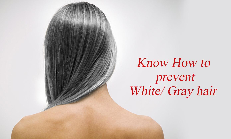 Best ways to prevent white gray hair - Ways prevent grey hair ...