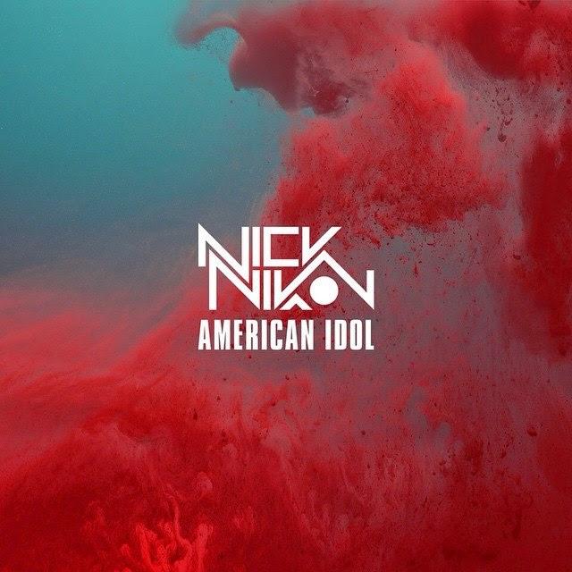 """Nick Nikon """"American Idol"""""""