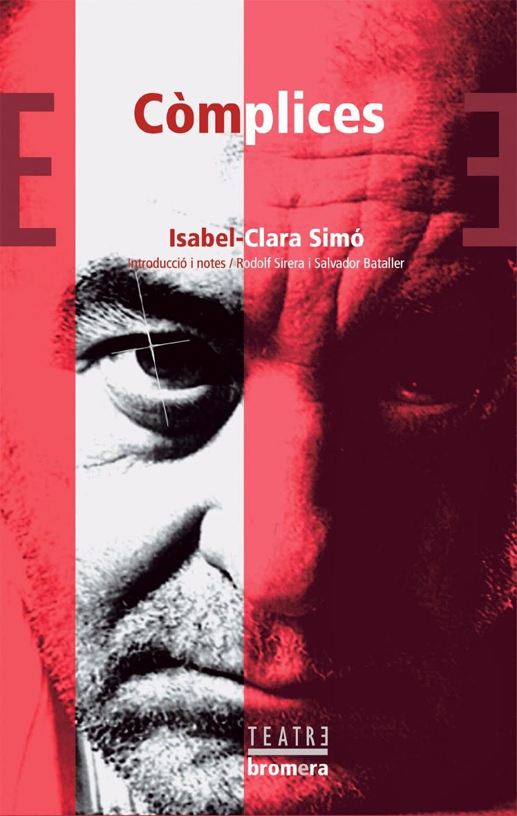 Isabel-Clara Simó, Còmplices