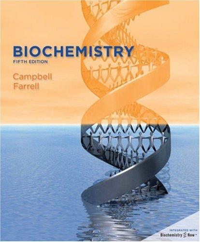 Campbell Farrell Biochemistry 6ed