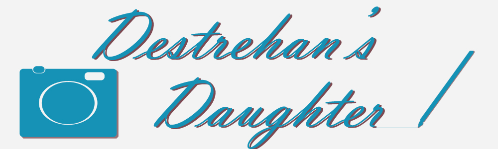 Destrehan's Daughter -  A Style & Self-Discovery Blog