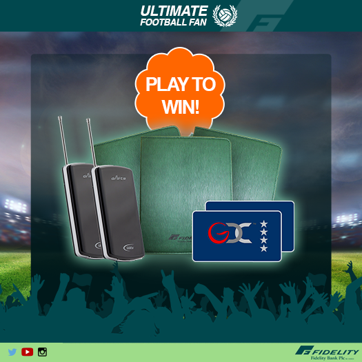 FIDELITY BANK ULTIMATE FOOTBALL FANS CONTINUES.  Win a DSTV Drifta and other great prizes