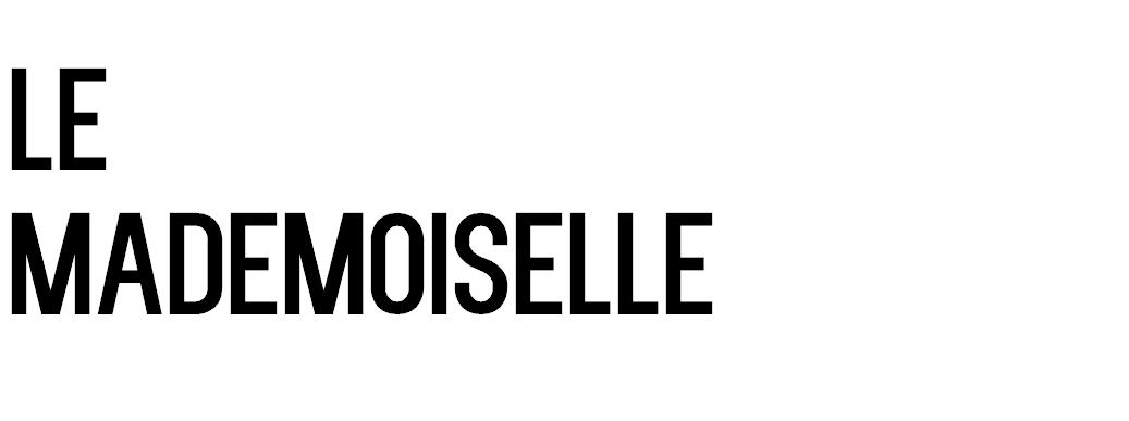 Le mademoiselle