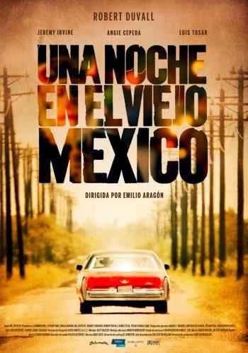 Una noche en el viejo Mexico DVDRip Castellano