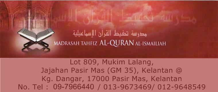 Madrasah Tahfiz Al-Quran Al-Ismailiah