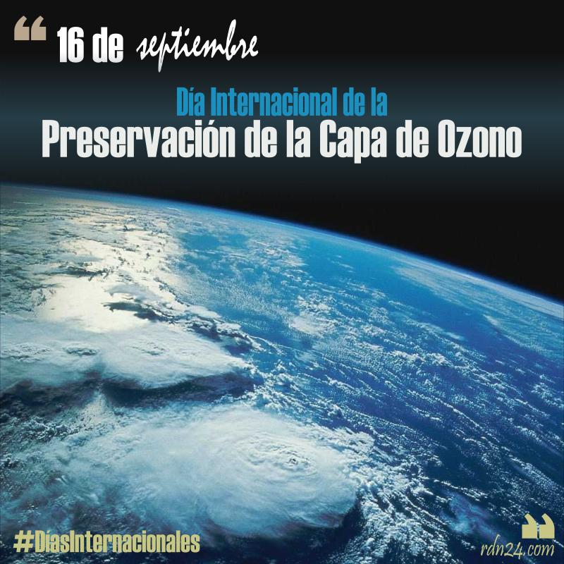 16 de septiembre – Día Internacional de la Preservación de la Capa de Ozono #DíasInternacionales