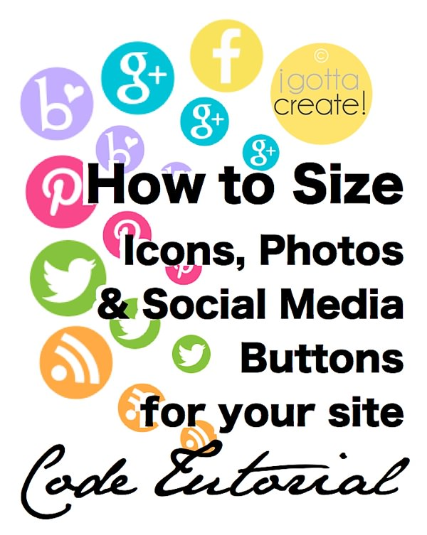 Resize your Icons & Photos easily with this code. Tutorial at I Gotta Create!