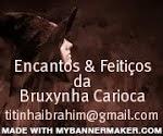 Encantos & Feitiços da Bruxynha Carioca