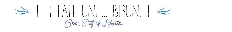 Il était une... Brune